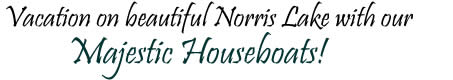 Norris Lake Houseboat Rentals